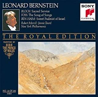 Bloch: Sacred Service/ Foss: Song of Songs/ Ben-Haim: Sweet Psalmist of Israel (The Royal Edition, No. 18 of 100)