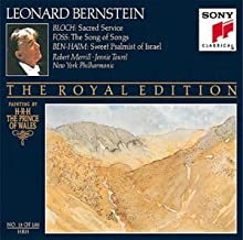 Bloch: Sacred Service/ Foss: Song of Songs/ Ben-Haim: Sweet Psalmist of Israel The Royal Edition, No. 18 of 100