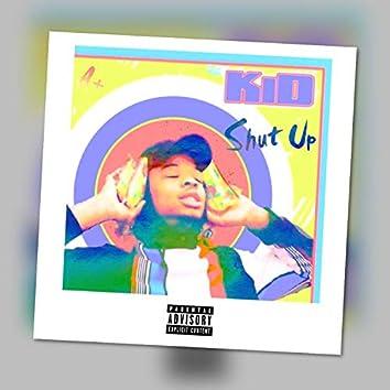 Shut Up (feat. Sqvce)