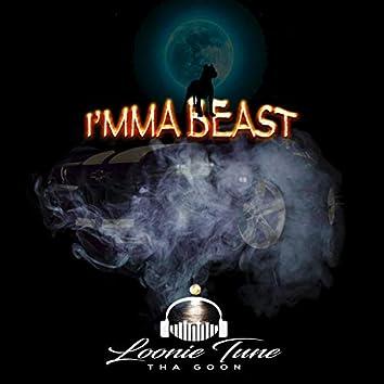 I'mma Beast