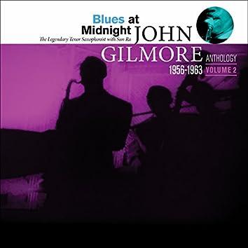 Blues at Midnight: John Gilmore Anthology, Vol. 2