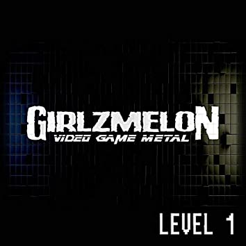 Video Game Metal | Level 1