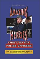 Amazing Heroes: Police Officers [DVD]