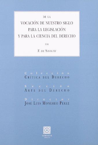 De la vocación de nuestro siglo para la legislación y para la ciencia del derecho