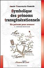 Symbolique des prénoms transgénérationnels d'Annie Tranvouëz
