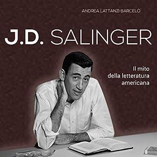 J. D. Salinger: Il mito della letteratura americana copertina