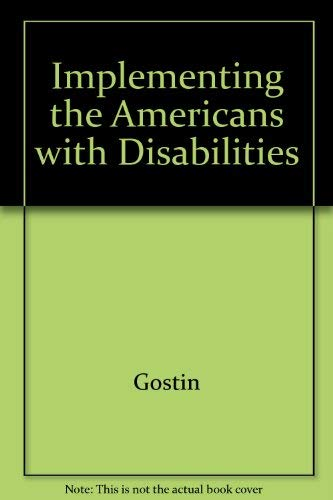 Implementing the Americans With Disabilities Act: Rights and Responsibilities of All Americans