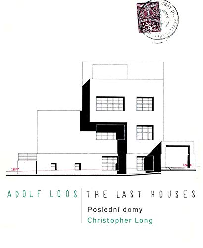 Adolf Loos - the Last Houses