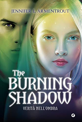 The Burning Shadow Verità Nell Ombra Origin Vol 2 Italian Edition Kindle Edition By Armentrout Jennifer L Provenzi Ilenia Literature Fiction Kindle Ebooks