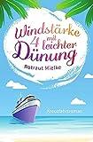 Windstärke 4 mit leichter Dünung: Kreuzfahrtroman