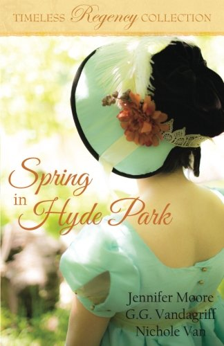 Spring in Hyde Park (Timeless Regency Collection) (Volume 3)
