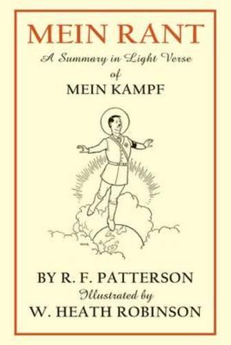 Mein Rant: A Summary in Light Verse of Mein Kampf