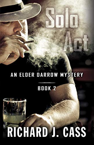 Solo Act (The Elder Darrow Mysteries Book 2) (English Edition)