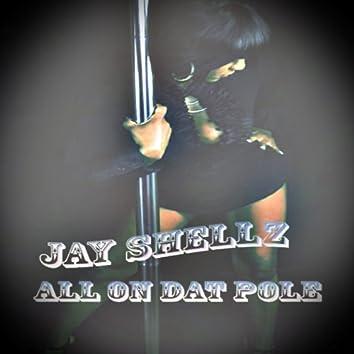 All On Dat Pole - Single