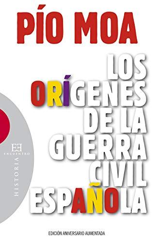 Los orígenes de la guerra civil española (Ensayo nº 154)