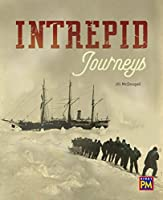 Intrepid Journeys: Leveled Reader, Sapphire Level 29, Grade 4 (Pm)