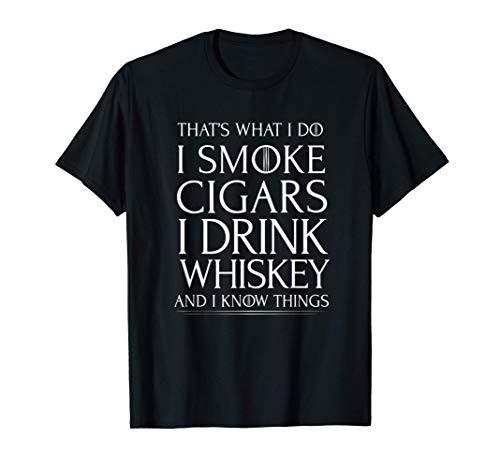 Thats waht i do i smoke cigars i drink whiskey for drinker T-Shirt