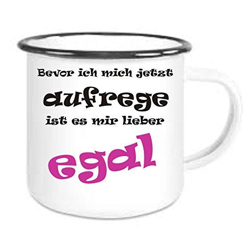 crealuxe Emailtasse mit Rand Bevor Ich Mich Jetzt Aufrege ist es Mir Lieber Egal - Kaffeetasse mit Motiv, Bedruckte Email-Tasse mit Sprüchen Oder Bildern