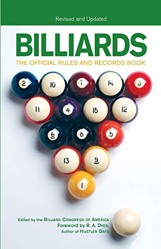 Compare Textbook Prices for Billiards, Revised and Updated: The Official Rules And Records Book Revised ed. Edition ISBN 9781592287444 by Billiards Congress of America,Dyer, R. A.