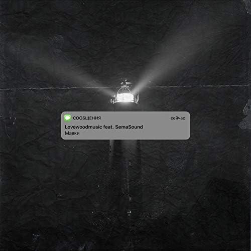 Lovewoodmusic feat. Semasound