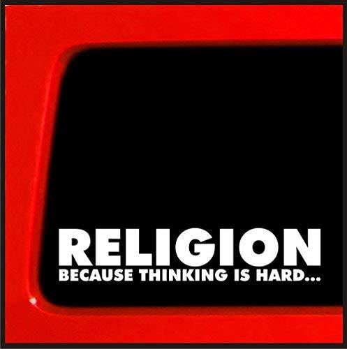 DKISEE Adhesivo de vinilo con texto 'Religion Because Thinking is Hard - Darwin, Charles Darwin, ateo, evolución, ateísmo, religión, parachoques Big Bang 5'