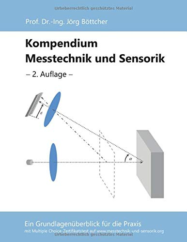 Kompendium Messtechnik und Sensorik: Ein Grundlagenüberblick für die Praxis