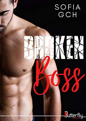 Broken Boss (Red Romance) par [Sofia Gch]