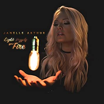 Light Myself on Fire - Single