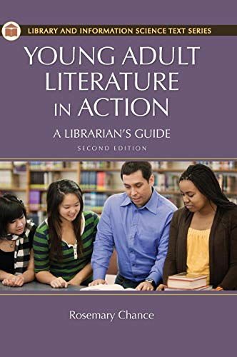 Young Adult Literature in Action: A Librarian's Guide