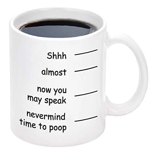 Lustige Kaffeetasse Shh Fast jetzt können Sie Nevermind Zeit sprechen, um Neuheit Geschenk für Männer Papa Vater Weihnachtstag Keramik Kaffeetasse Tasse Weiß 11 Unze zu kacken