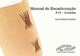 Manual de Encadernação: #14 - Aranha por [Luisa Gomes Cardoso]