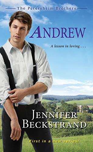 Andrew (The Petersheim Brothers Book 1)