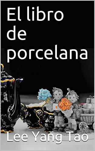 El libro de porcelana
