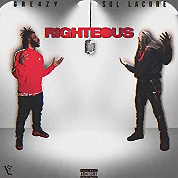 Righteous (feat. 870 Gre4zy)