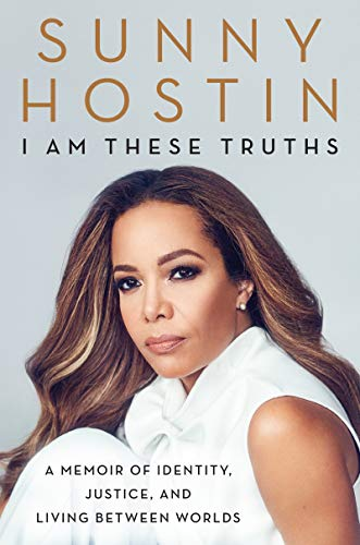 I Am These Truths: A Memoir of Identity, Justice, and Living Between Worlds
