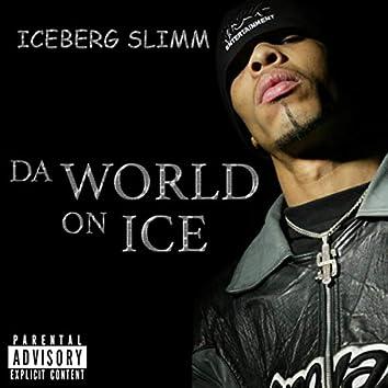 Da World On Ice