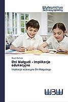 Dni Malgudi - Implikacje edukacyjne