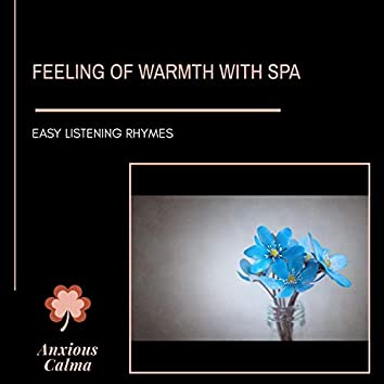 Feeling Of Warmth With Spa - Easy Listening Rhymes