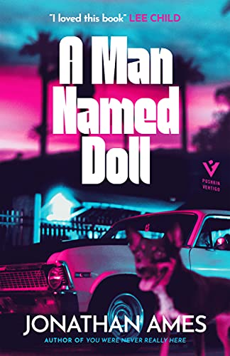 A Man Named Doll: 'I loved this book' LEE CHILD