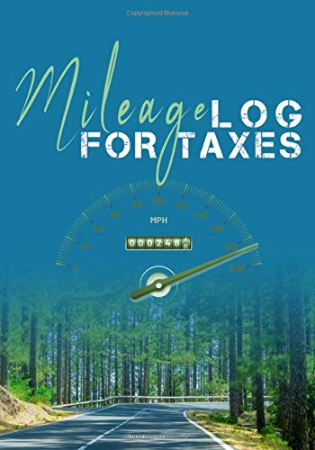 Mileage Log For Taxes: Easy Gas and Mileage Log Book   Employee Mileage Tracking Logbook   Small Business Mileage Tracker Distance Trackers   7 x 10 inches