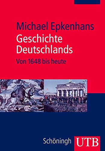 Geschichte Deutschlands: Von 1648 bis heute