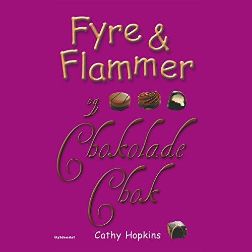 Fyre & Flammer og chokoladechok cover art