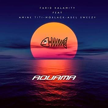 Aouama (feat. Amine Titi, MoBlack, Adel Sweezy)