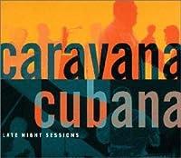 キューバの熱い夜