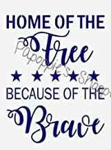 OutletBestSelling Stencil Home of The Free Because of The Brave Patriotic Stars July 4th