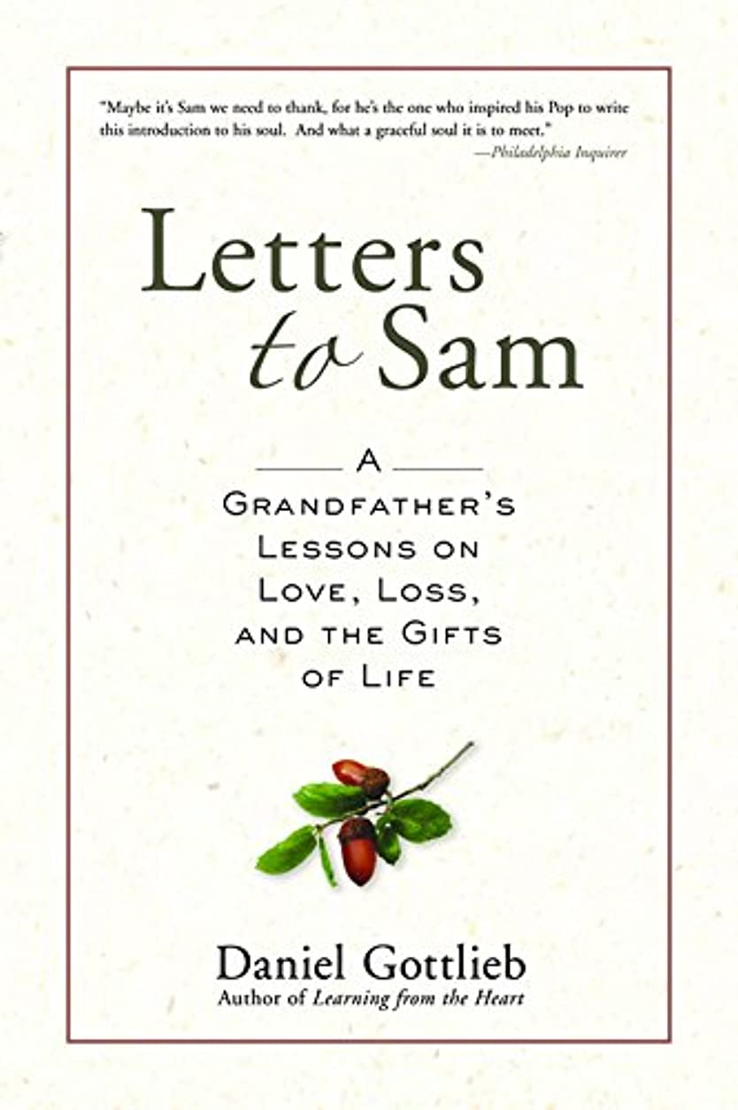 ポンペイに頼る空いているLetters to Sam: A Grandfather's Lessons on Love, Loss, and the Gifts of Life (English Edition)