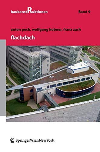 Flachdach (Baukonstruktionen, Band 9)