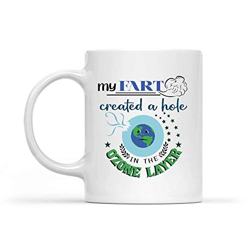 shenhaimojing Tazas De Desayuno,Impresión Mug,Taza De Café Divertida,Taza Té Café Mi Pedo Creó Un Agujero En La Capa De Ozono