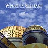 What Is Sufism? From the Letters of Shaykh Mawlay Ad Darqawi (Audio Cd) Shaykh Nuh Keller