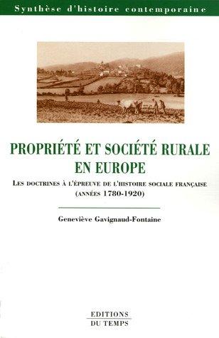 Propriété et société rurale en Europe : Les doctrines à l'épreuve de l'histoire sociale française (années 1780-1920)
